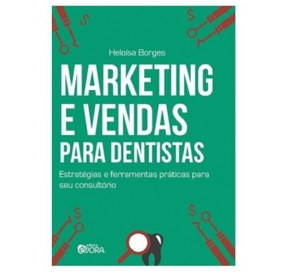 Marketing e Vendas Para Dentistas