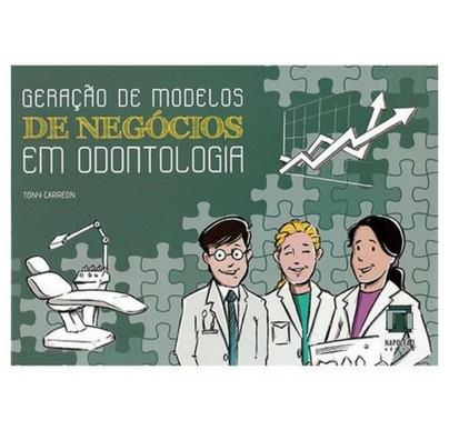 Geração Modelos de Negócios na Odontologia
